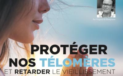 Comment protéger 🛡 nos télomères ?
