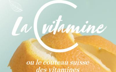 La vitamine C ou le couteau suisse des vitamines